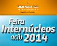 A ZeroArts convida você para a Feira Internúcleos ACIB 2014