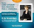 Núcleo Web da Acibe promove Palestra: Como expandir seus negócios para e-commerce