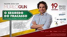 Palestra Show com Murilo Gun - O Segredo do Fracasso em Blumenau