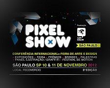 Pixel Show 2012 - Conferência Internacional de Criatividade + Feira de Arte e Design