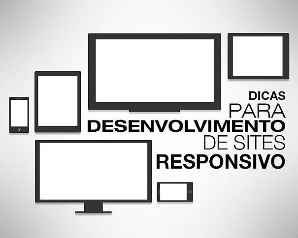 Confira algumas dícas de como proceder no desenvolvimento de sites responsivos
