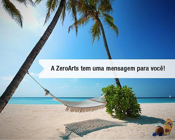 A ZeroArts tem uma mensagem para você!