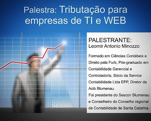 Palestra de tributação para empresa de TI e WEB com Leomir Minozzo